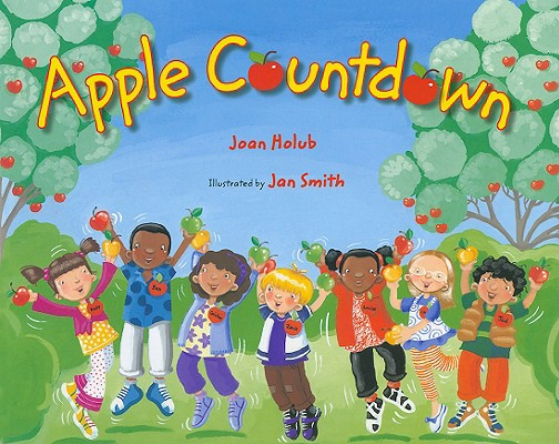 Apple Countdown By Holub, Joan/ Smith, Jan (ILT)