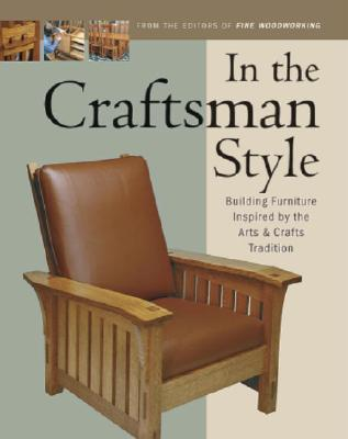 In the Craftsman Style By Fine Woodworking (EDT)